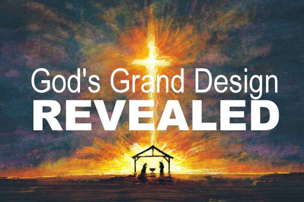 Christmas: God's Grand Design Revealed
