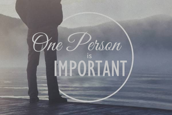 One Person is Important