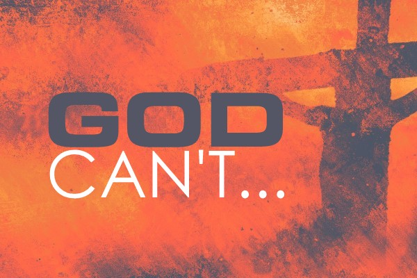 3 Things God Can't Do
