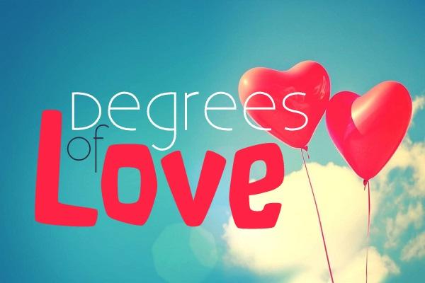 Degrees of Love